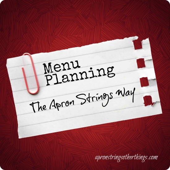 Menu Planning - Apron Strings & other things