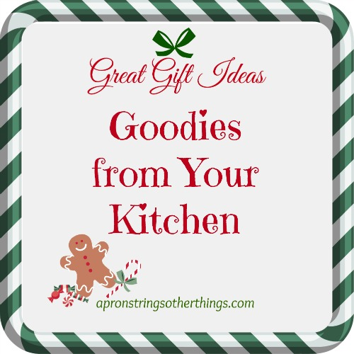 Goodies from Your Kitchen | Apron Strings other things