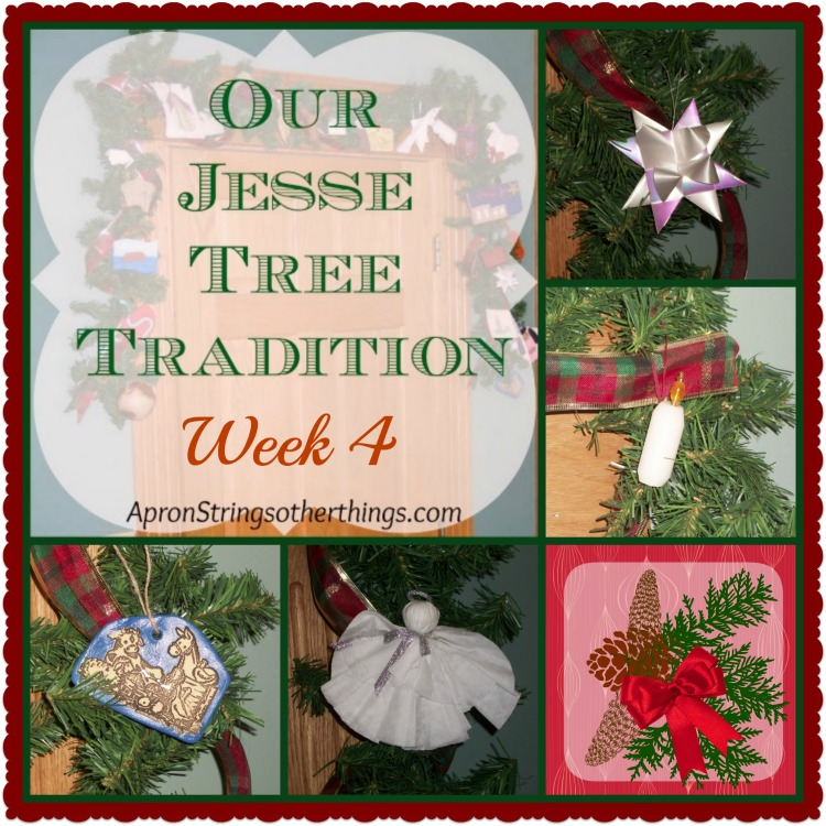 Jesse Tree Week 4 | Apron Strings & other things