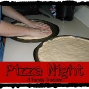 Pizza Night – a Family Tradition
