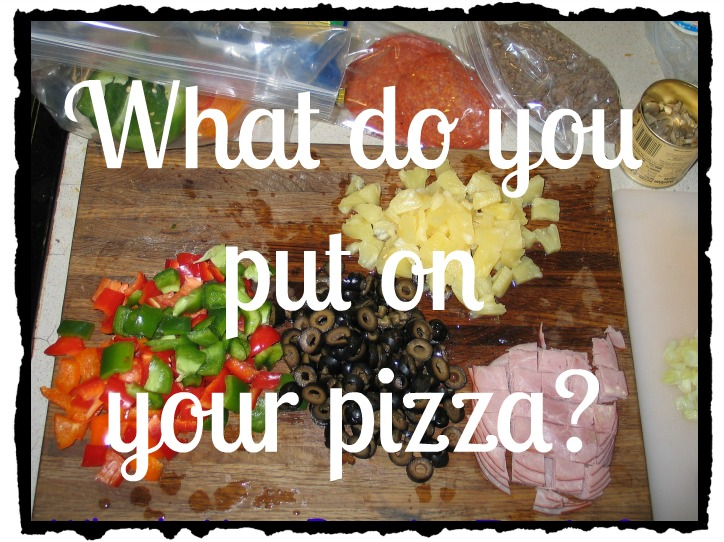 Pizza Toppings Family Traditions | Apron Strings & other things