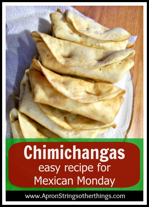 Chimichangas Recipe | Apron Strings other things