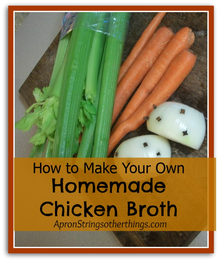Homemade Chicken Broth | Apron Strings & other things