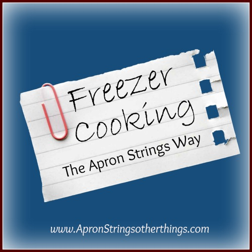 Freezer Cooking - Apron Strings other things