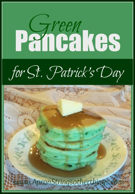 Green Pancakes for St Patricks Day Apron Strings & other things