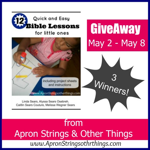 Bible Lessons Giveaway - Apron Strings & other things