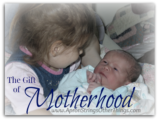 The Gift of Motherhood - Apron Strings & other things
