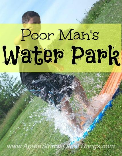 poor man's water park - Apron Strings & othe rthings