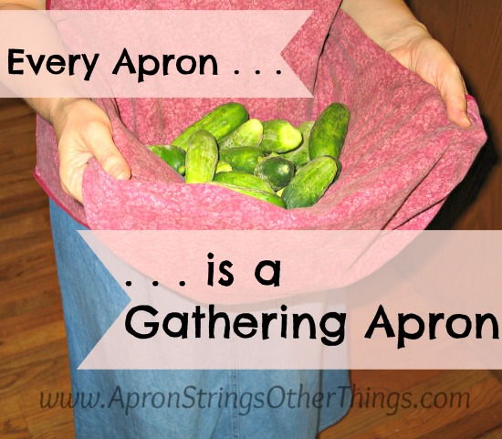 My Gathering Apron - Apron Strings & other things