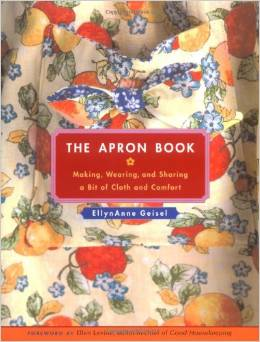 The Apron Book by EllynAnne Geisel