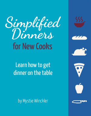 Simplified Dinners for New Cooks = Apron Strings