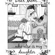 Dear Mom Who is My Daughter - Apron Strings & other things