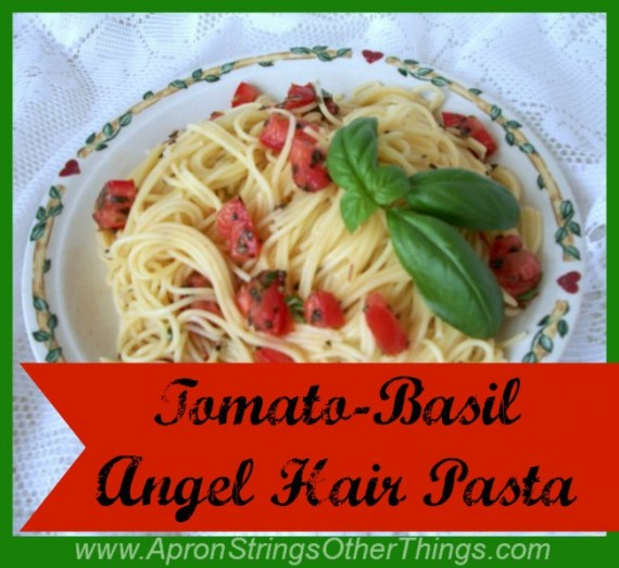 Tomato and Basil Angel Hair Pasta - Apron Strings other things