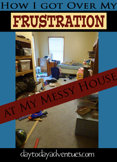 hfh 7.29.15 Frustration+with+Messy+House