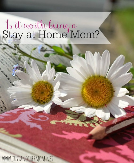 hfh 7.29.15 is-it-worth-being-a-stay-at-home-mom