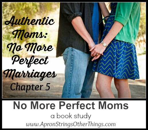 No More Perfect Moms – A Book Study – Chapter 5
