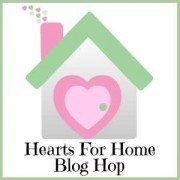 Hearts for Home at ApronStringsOtherThings.com