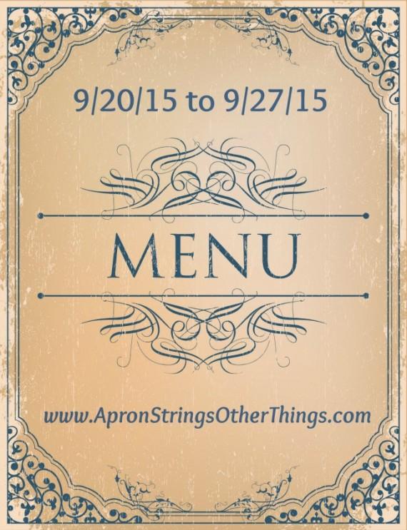 Weekly Menu 9.20.15 at ApronStringsOtherThings.com