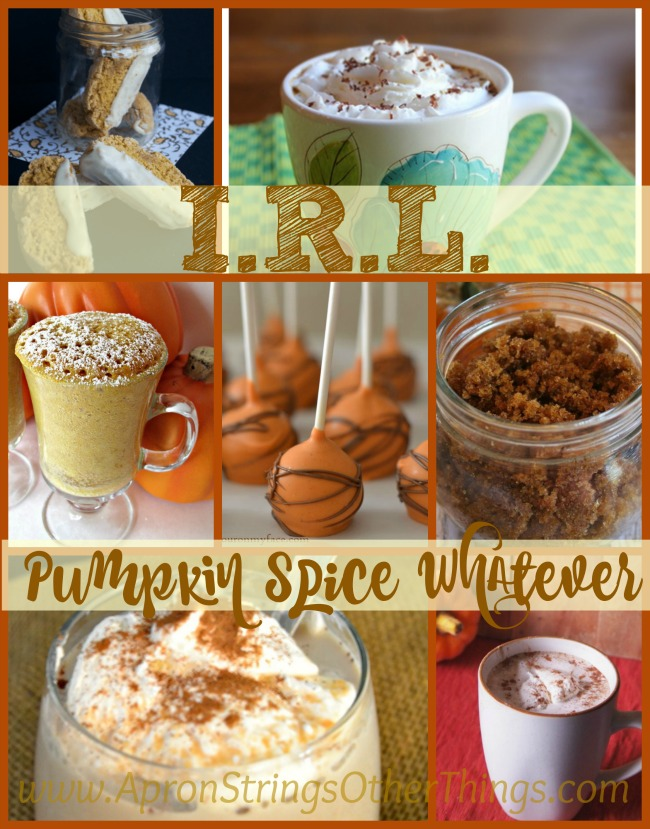 I.R.L Pumpkin Spice Whatever