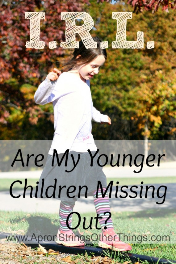 I.R.L. Are My Younger Children Missing Out