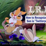 "I.R.L. How to Recognize your Son is ""Twitterpated"""