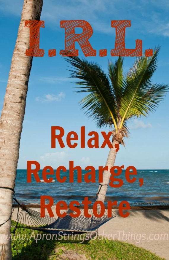 I.R.L. Relax, Recharge, Restore at ApronStringsOtherThings.com