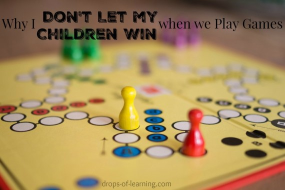 hfh 10.28.15 Why-I-Dont-let-my-Children-Win-when-we-Play-Games-1024x683