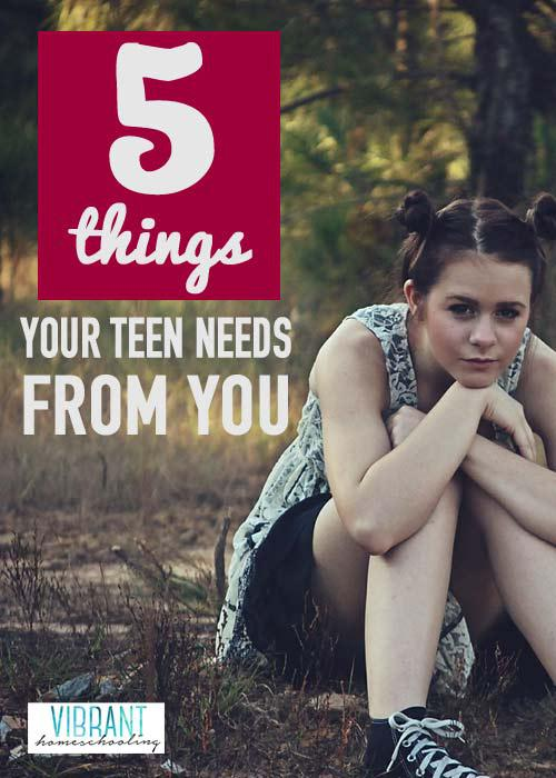 hfh 10.29.15 5-Things-Your-Teen-Needs-From-You-WEB