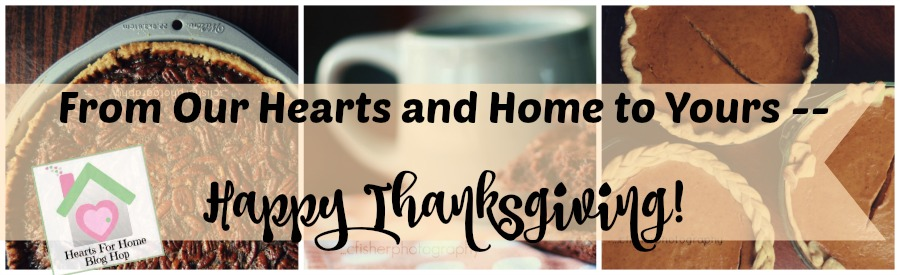 Thanksgiving Hearts for Home Blog Hop at ApronStringsOtherThings.com