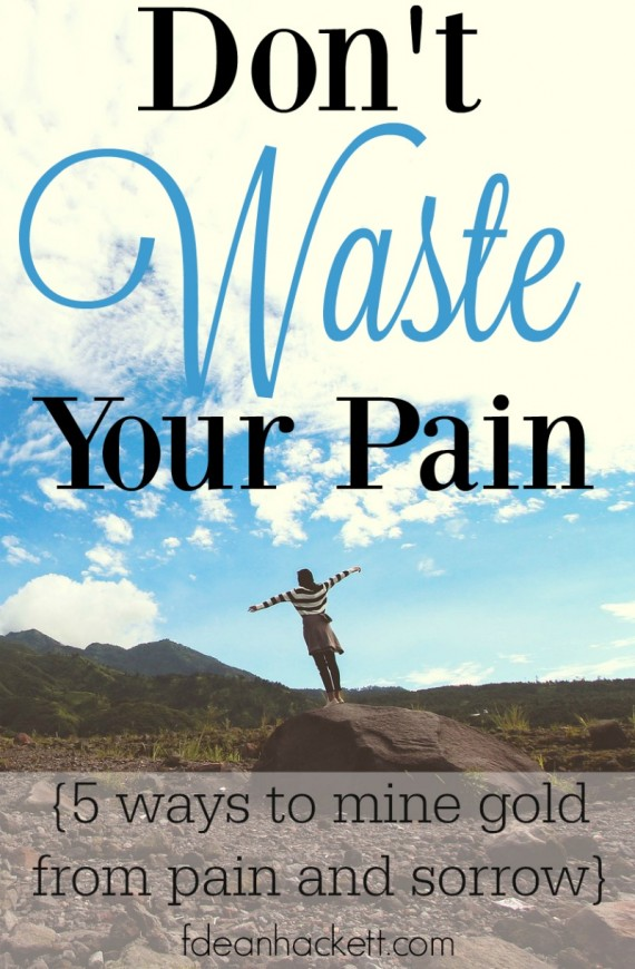 hfh 11.26.15 Dont-Waste-Your-Pain
