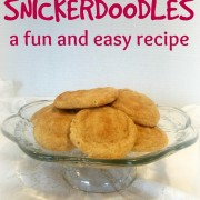 Snickerdoodles – a Fun and Easy Recipe
