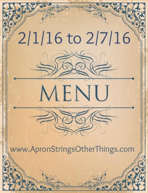 Menu Plan 2.1.16 at ApronStringsOtherThings.com