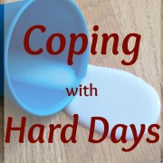 Coping with Hard Days