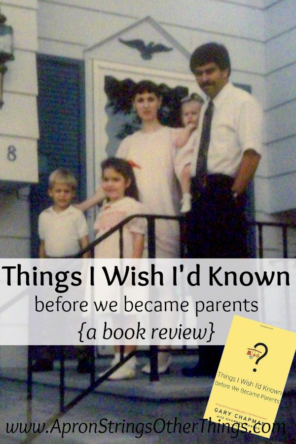 things-i-wish-id-known-before-we-became-parents-book-review-at-apronstringsotherthings-com