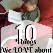 10 Things We Love about Homeschooling