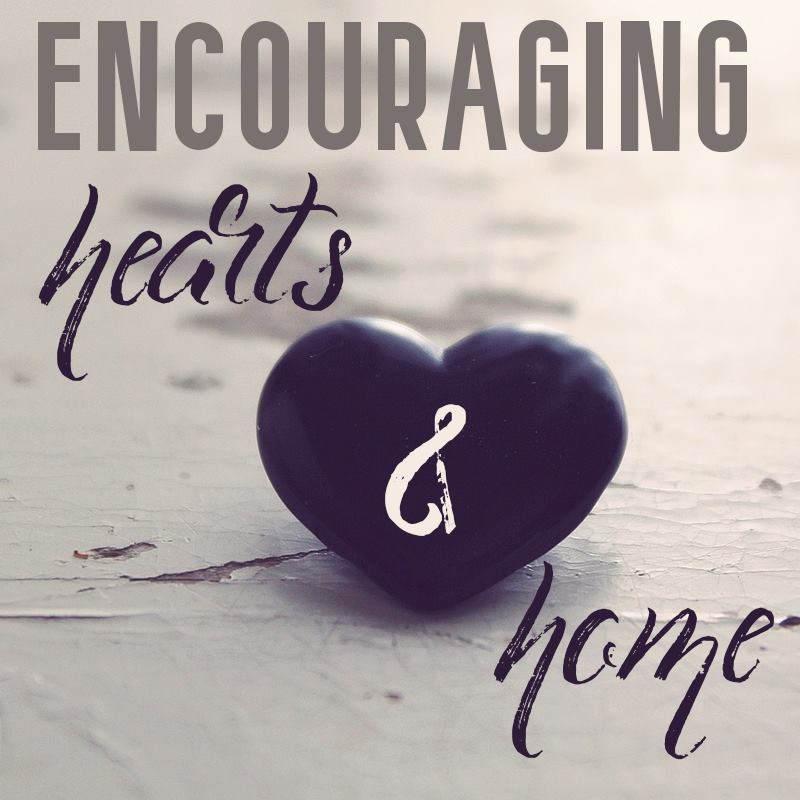 Encouraging Hearts and Home Blog Hop 3.30.17