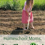Homeschool Moms, Let Them Dig!