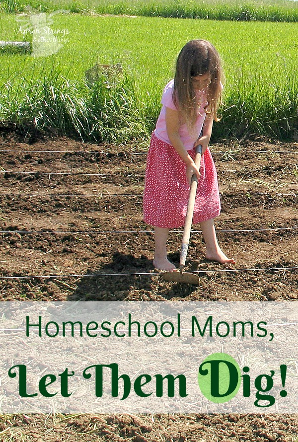 Homeschool Moms Let Them Dig Blogging through the Alphabet Encouragement for Homeschooling Moms at ApronStringsOtherThings.com