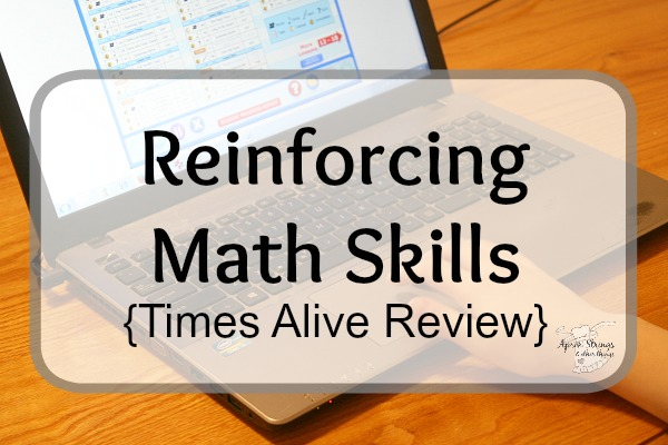 Reinforcing Math Skills {Times Alive Review} at ApronStringsOtherThings.com