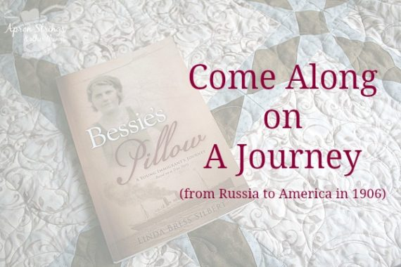 Bessie's Pillow A Young Immigrant's Journey Book Review at ApronStringsOtherThings.com title