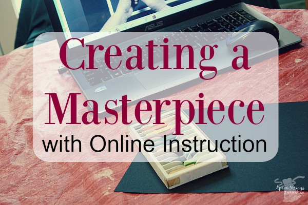 Creating a Masterpiece with Online Instruction A Review art lessons at ApronStringsOtherThings.com