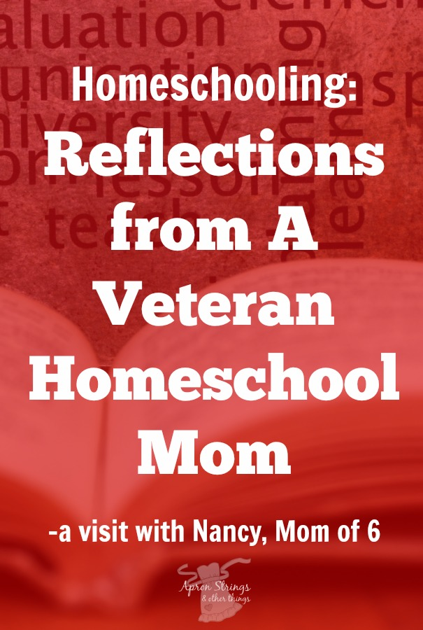 Homeschooling: Reflections from A Veteran Homeschool Mom – a visit with Nancy, Mom of 6