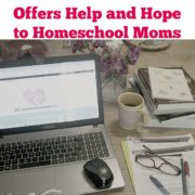 Homeschool Rescue Offers Help and Hope to Homeschool Moms {A Review}