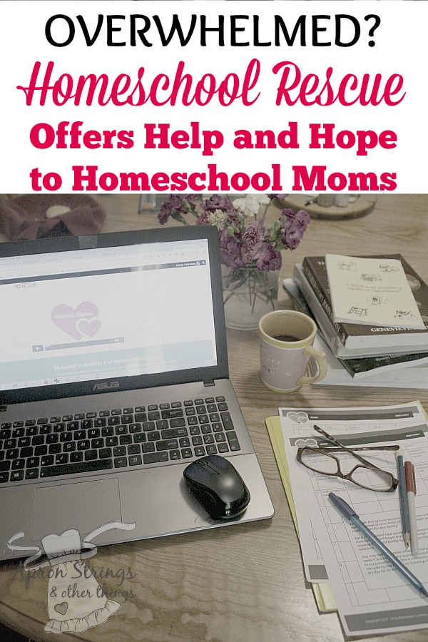 Feeling Overwhelmed Experiencing Burnout Homeschool Rescue Offers Help and Hope to Homeschool Moms at ApronStringsOtherThings.com