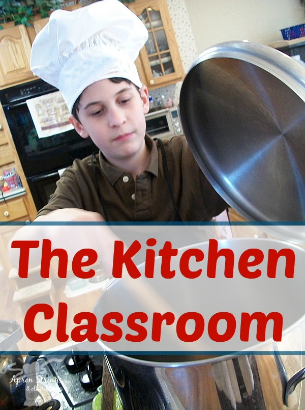 The Kitchen Classroom Learning Real Life Lessons Schooling Happens All Day Long at ApronStringsOtherThings.com