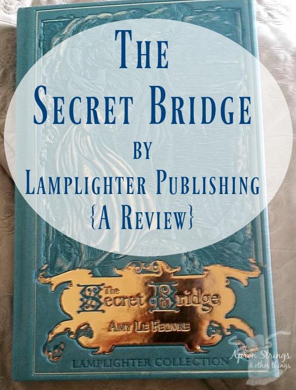 The Secret Bridge by Lamplighter Publishing {A Review}