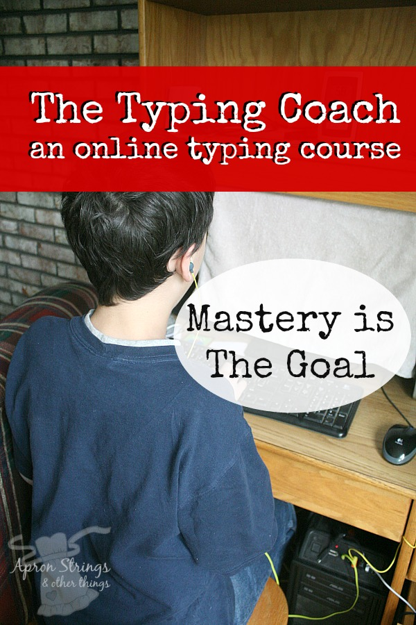The Typing Coach Online Typing Course Mastery is the Goal at ApronStringsOtherThings.com homeschool or classroom