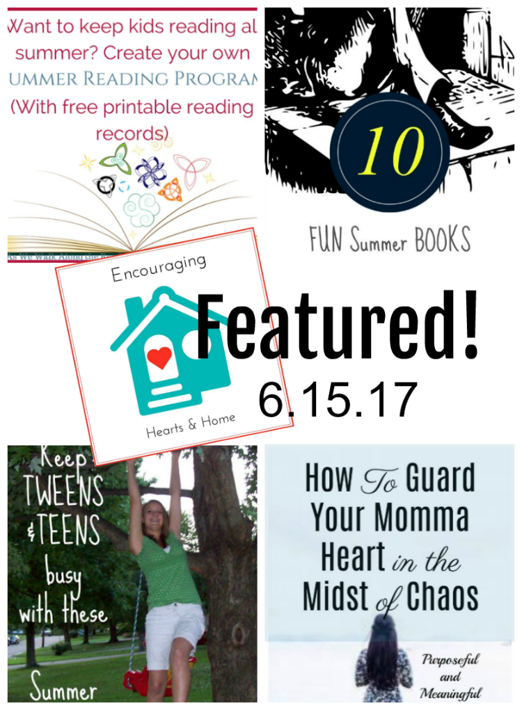 Encouraging Hearts & Home Blog Hop 6.15.17 Featured at ApronStringsOtherThings.com