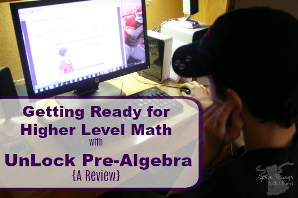 Getting Ready for Higher Level Math with UnLock Math Pre-Algebra A Review at ApronSTringsOtherThings.com