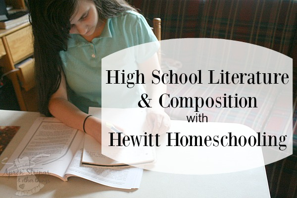 High School American Literature & Composition with Hewitt Homeschooling at ApronSTringsOtherThings.com
